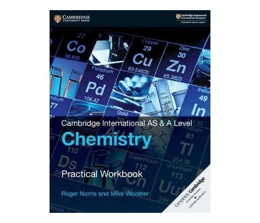 Cambridge International AS & A Level Chemistry Practical Workbook
