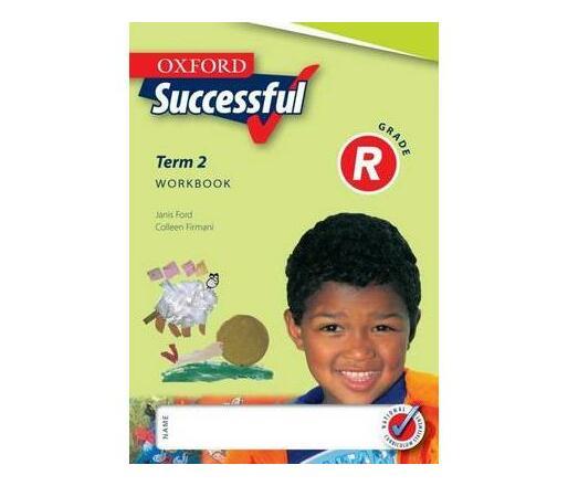 Oxford successful: Term 2: Gr R: Workbook