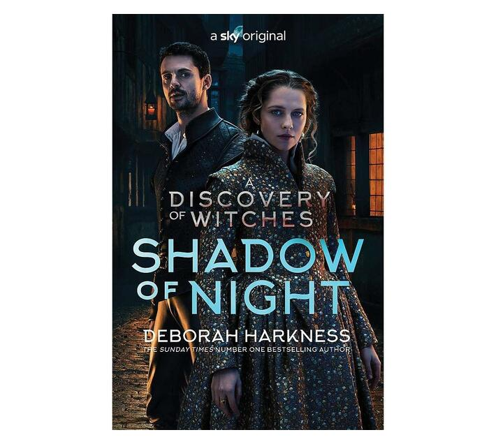 Shadow of Night : the book behind Season 2 of major Sky TV series A Discovery of Witches (All Souls 2)